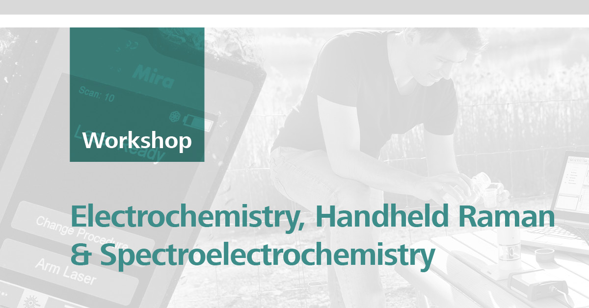 Electrochemistry, Handheld Raman and Spectroelectrochemistry Raman Workshop for teaching, research and in-field applications | Wellington, 18 October 2018