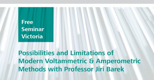 Modern Voltammetric & Amperometric Methods with Professor Jiri Barek - Possibilities and limitations