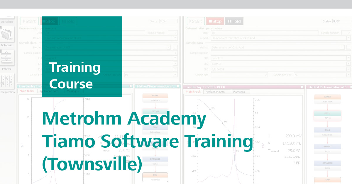 Metrohm Academy Tiamo Software Training   Townsville, 15 May 2019