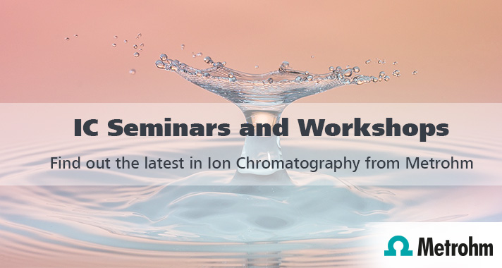 Ion Chromatography Seminars and Workshops